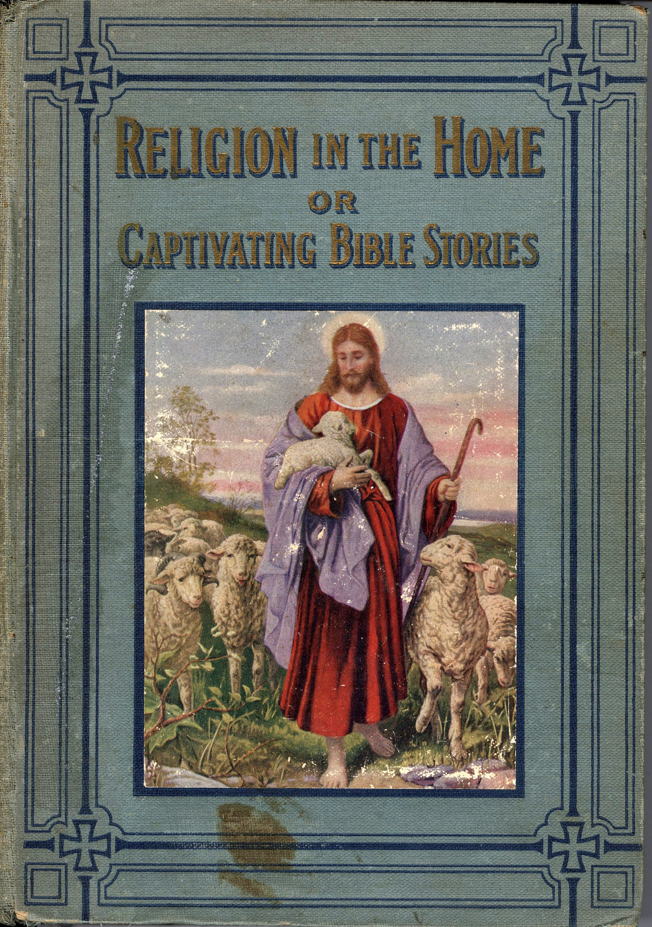 Religion in the Home or Captivating Stories