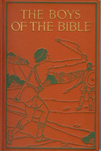 The Boys of the Bible by Hartwell James